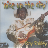 SALE ITEM - Roy Shirley - Nice Up The City (KRS) CD
